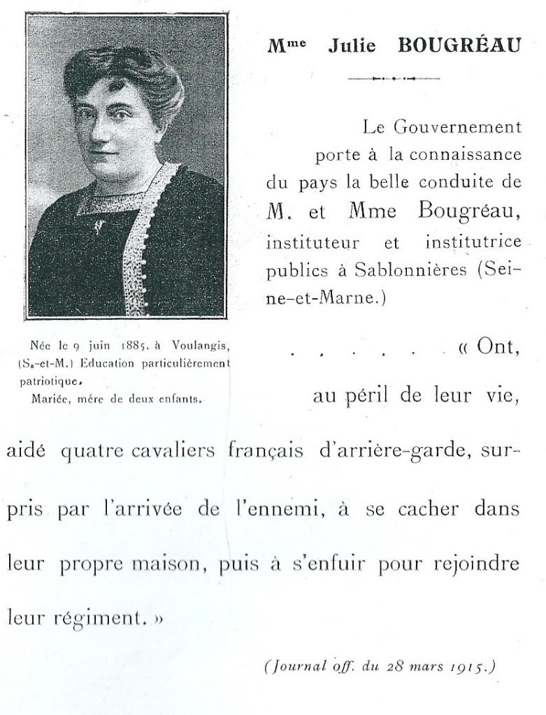 Au lieu de partir en exode à la bataille de la Marne en septembre 1914, Julie Bougréau, institutrice a, au péril de sa vie, caché des soldats français.