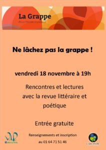 Lecture publique titrée: « Ne lâchez-pas La Grappe!» le vendredi 18 novembre à l'ARCATURE, de Vaux le Pénil. Venez nous rejoindre!